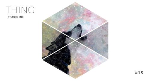 Thing - Studio Mix #13 [May.2018]