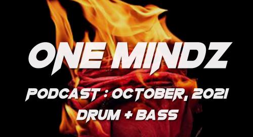 One Mindz Podcast #021 @ October, 2021