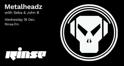 John B - Metalheadz # Rinse FM [18.12.2019]