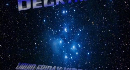 Decktronik-Liquid Friday Vibe Tribe 17.9.21