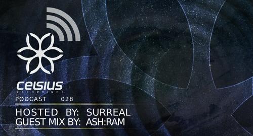 Surreal & Ash:Ram - Celsius Podcast #28 [Feb.2018]