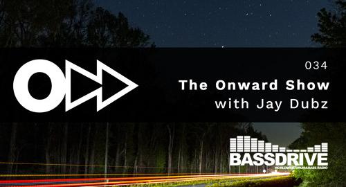 Jay Dubz - On:ward Show 034 # Bassdrive [May.2021]