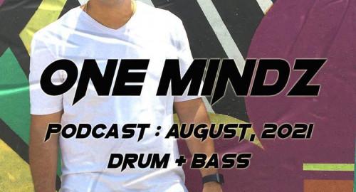One Mindz Podcast #019 @ August, 2021 / (100% One Mindz)