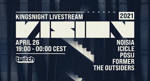 Noisia - VISION Kingsnight live stream 2021