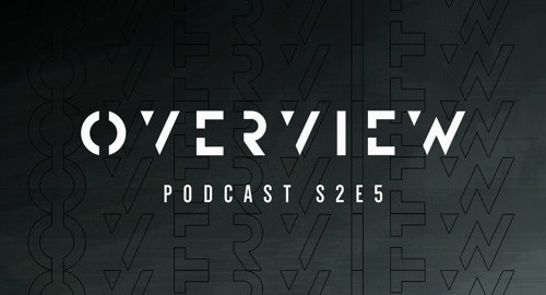 Energy - Overview Podcast S2E5 [May.2021]
