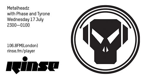 Phase and Tyrone - Metalheadz # Rinse FM [17.07.2019]
