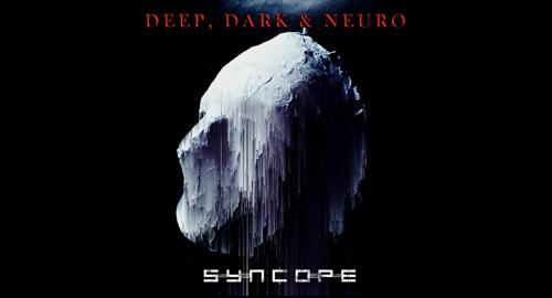 Syncope - Deep, Dark & Neuro (Promo Mix 2020)