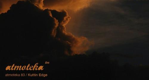 Kuttin Edge - atmoteka 83 [Nov.2020]