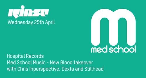 Chris Inperspective, Dexta & Stillhead - Med School Music # Rinse FM [25.04.2018]