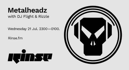 DJ Flight & Rizzle - Metalheadz # Rinse FM [21.07.2021]