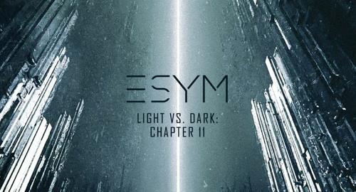 Esym - Light vs. Dark: Chapter 11 [Aug.2021]