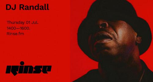 DJ Randall - Rinse FM [01.07.2021]