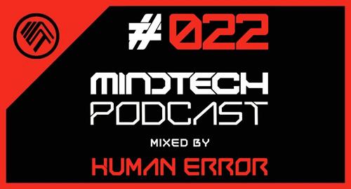 Human Error - Mindtech Podcast #22 [June.2016]