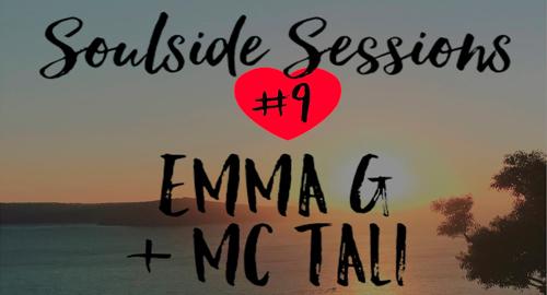 Emma G & MC Tali - Soulside Sessions Vol.9 [Aug.2017]