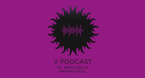 Bryan Gee, Maverick Soul - V Recordings Podcast #119 [Sept.2021]