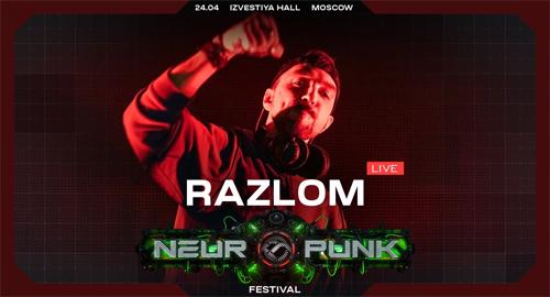 Razlom - Live @ Neuropunk Festival, Moscow [24.04.2021]