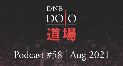 Hex - DNB Dojo Podcast #58 [Aug.2021]