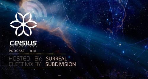 Surreal & Subdivision - Celsius Podcast #18 [April.2017]