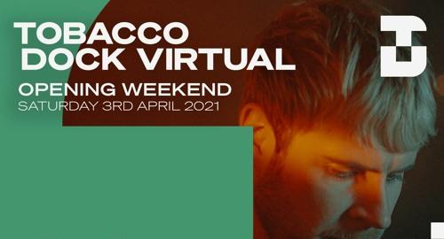 Wilkinson - Tobacco Dock Virtual Opening - 03/04/2021