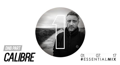 Calibre - Essential Mix # BBC Radio 1 [01.07.2017]
