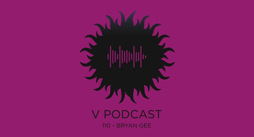 Bryan Gee - V Recordings Podcast #110 [May.2021]