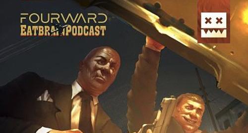 Fourward - Eatbrain Podcast #103 [Jan.2020]