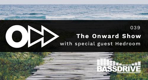 Jay Dubz, Hedroom - On:ward Show 039 # Bassdrive [July.2021]