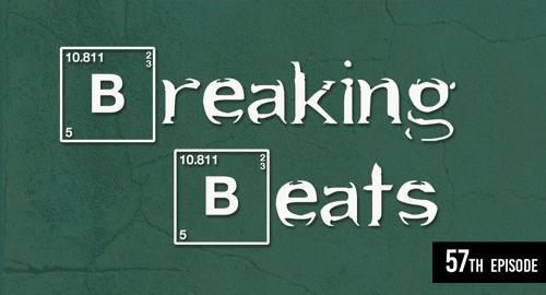 Breaking Beats Episode #57 [Oct.2021]