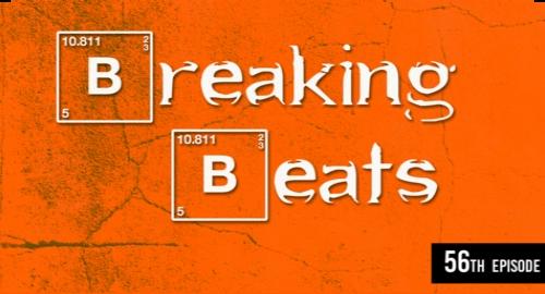 Breaking Beats Episode #56 [June.2021]
