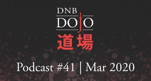 Hex - DNB Dojo Podcast #41 [March.2020]