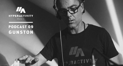 Hyperactivity Music Podcast 09 by Gunston