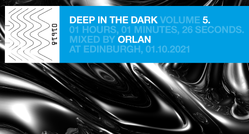 ORLAN - Deep In The Dark vol. 5