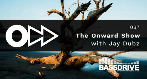 Jay Dubz - On:ward Show 037 # Bassdrive [June.2021]