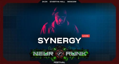 Synergy - Live @ Neuropunk Festival, Moscow [24.04.2021]