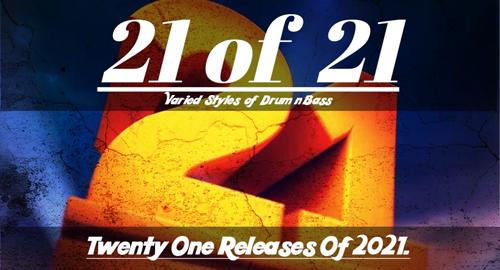 21 of 21 (Twenty One Releases Of 2021)
