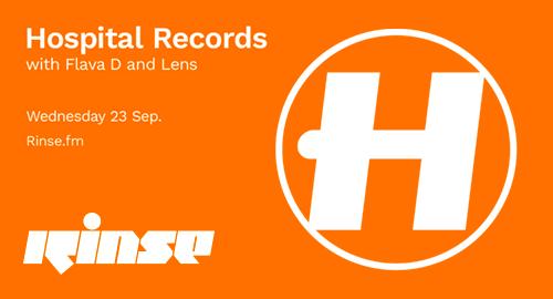 Flava D & Lens - Hospital Records # Rinse FM [23.09.2020]