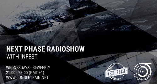 Infest - Next Phase Radioshow, Jungletrain # Good Looking Records Special [22.11.2017]