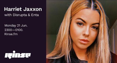 Harriet Jaxxon feat. Disrupta & Enta - Rinse FM [21.06.2021]