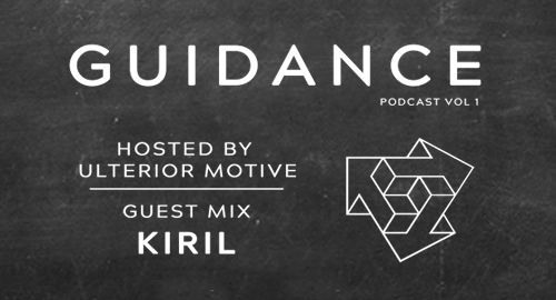 Ulterior Motive, Kiril - Guidance Podcast Vol.1 [Dec.2018]