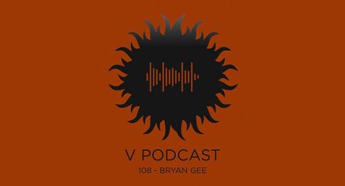 Bryan Gee - V Recordings Podcast #108 [April.2021]