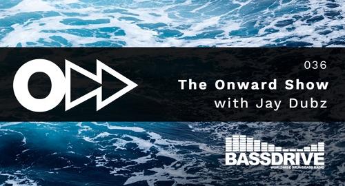 Jay Dubz - On:ward Show 036 # Bassdrive [June.2021]