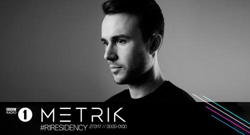 Metrik - BBC Radio 1's Residency [27.01.2017]
