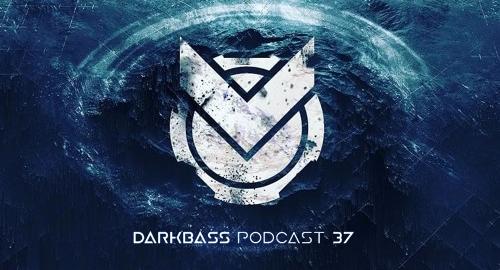 Sark & Lyom - DarkBass Podcast #37 [Oct.2018]