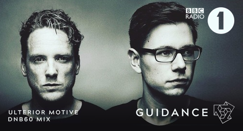 Ulterior Motive - Guidance BBC Radio 1 Mix DNB60 [24.07.2017]