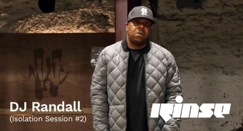 DJ Randall - Isolation Session 2 # Rinse FM [07.05.2020]