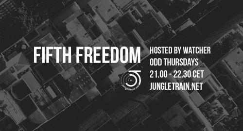 Watcher - Fifth Freedom # Jungletrain [08.04.2021]