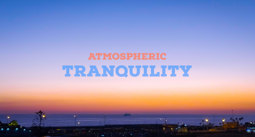Atmospheric Tranquility, Vol. 2