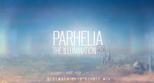 Parhelia - Illumination Pt.2 [Dec.2016]