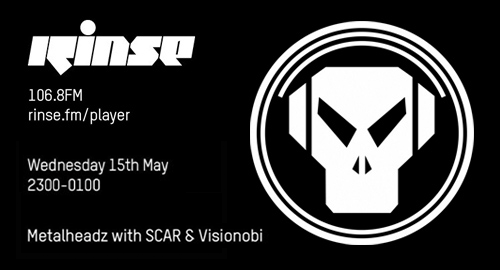 SCAR & Visionobi - Metalheadz # Rinse FM [15.05.2019]