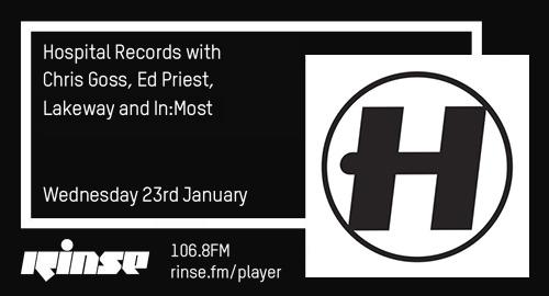 Chris Goss, Ed Priest, Lakeway & In:Most - Hospital # Rinse FM [23.01.2019]